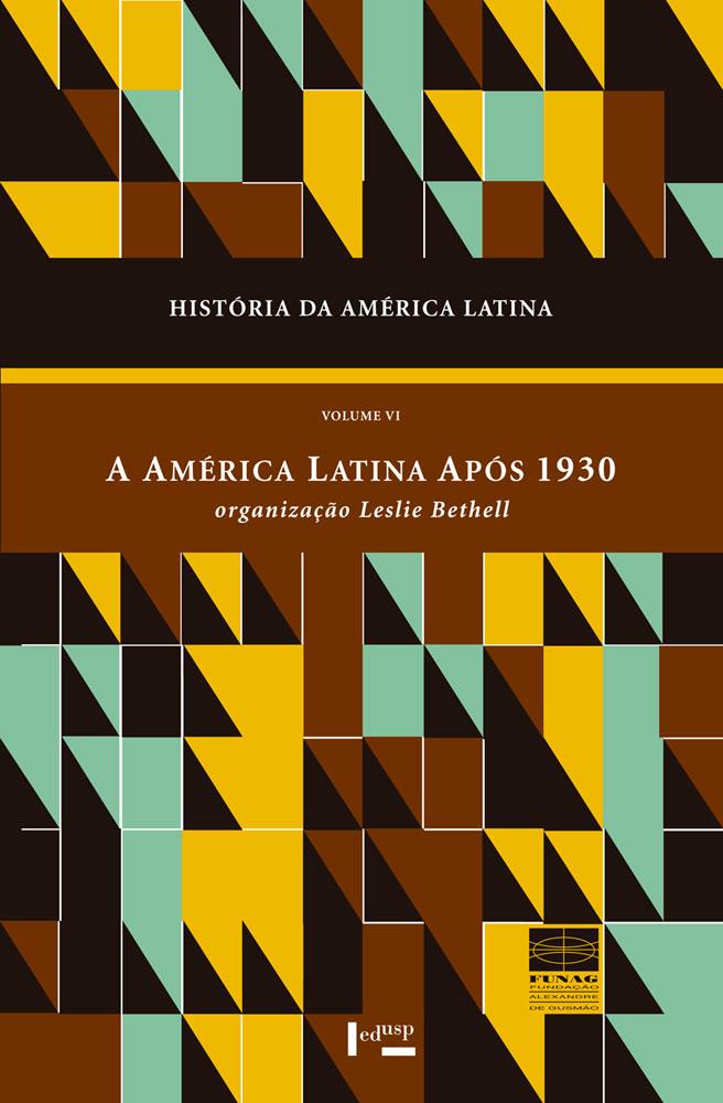 Capa de História da América Latina Volume VI
