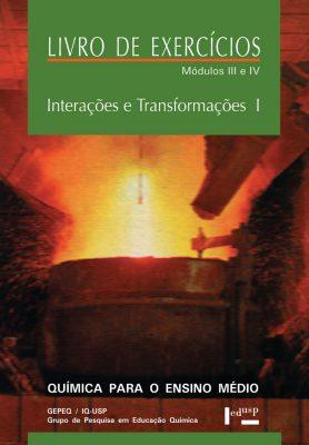 Interações e Transformações I - Exercícios III e IV