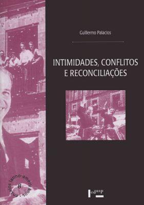 Intimidades, Conflitos e Reconciliações