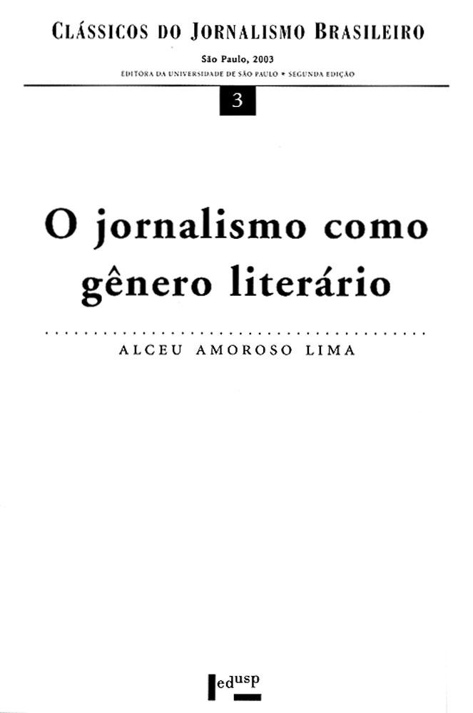Capa de O Jornalismo como Gênero Literário