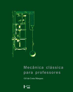 Mecânica Clássica para Professores