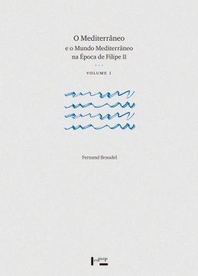 Capa de Volume 1 de O Mediterrâneo e o Mundo Mediterrâneo na Época de Filipe II