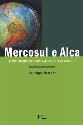 Mercosul e Alca