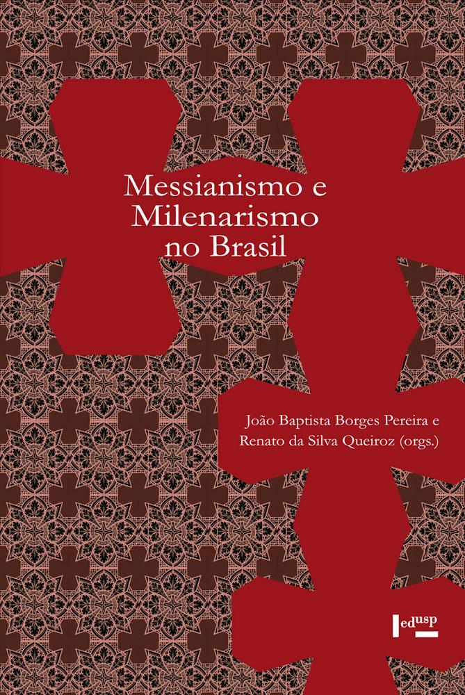 Capa de Messianismo e Milenarismo no Brasil