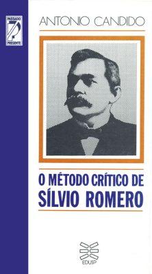 Capa de O Método Crítico de Silvio Romero