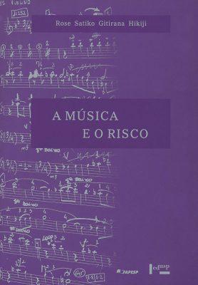 A Música e o Risco