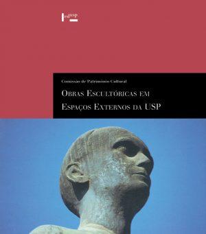 Obras Escultóricas em Espaços Externos da USP
