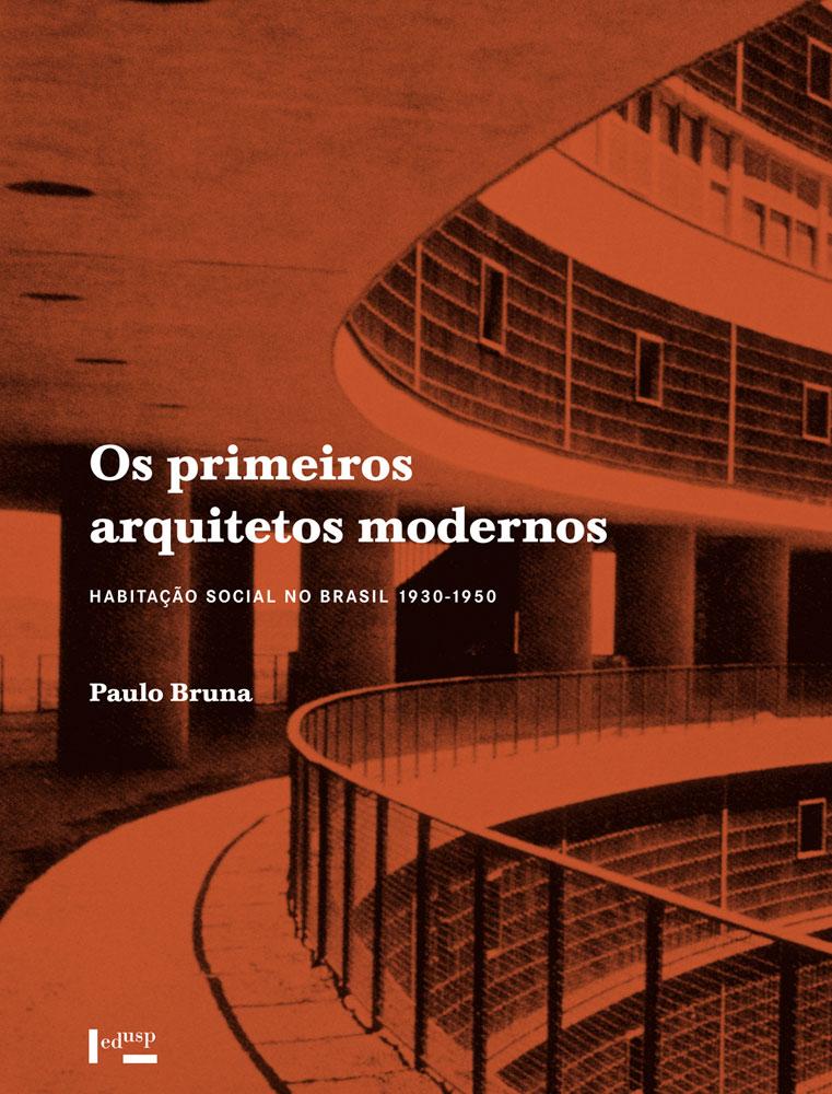 Capa de Os Primeiros Arquitetos Modernos,