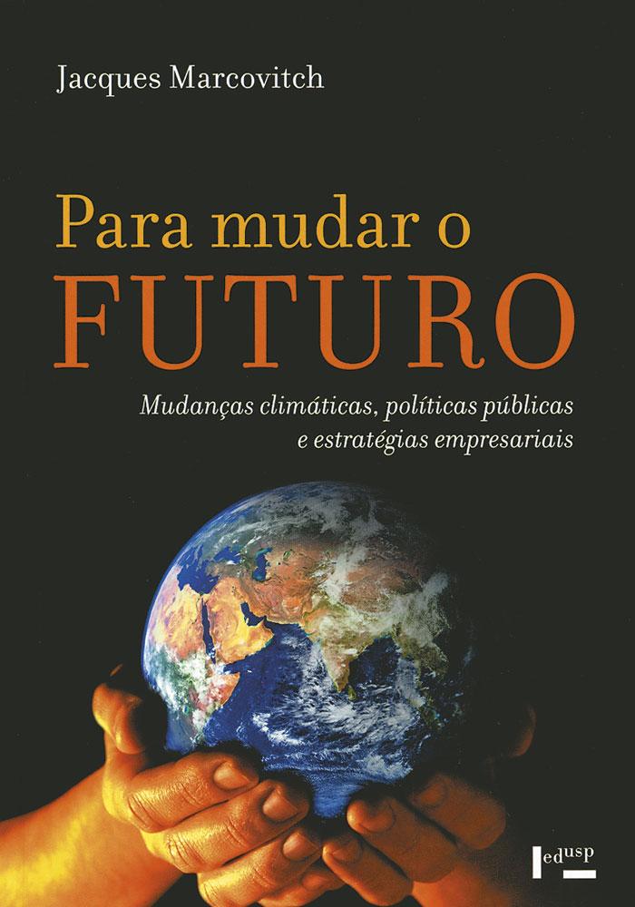 Capa de Para Mudar o Futuro
