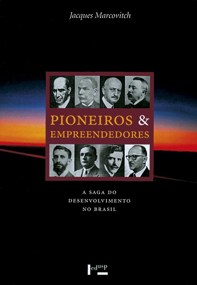 Capa de Volume 1 de Pioneiros e Empreendedores