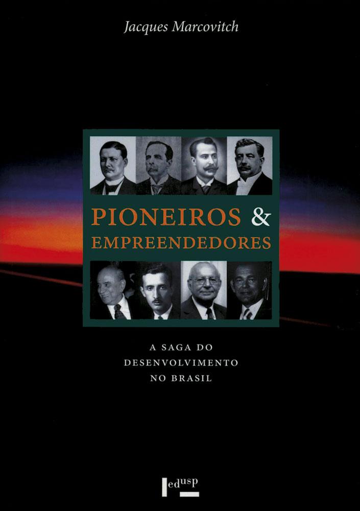 Capa de volume 3 de Pioneiros e Empreendedores