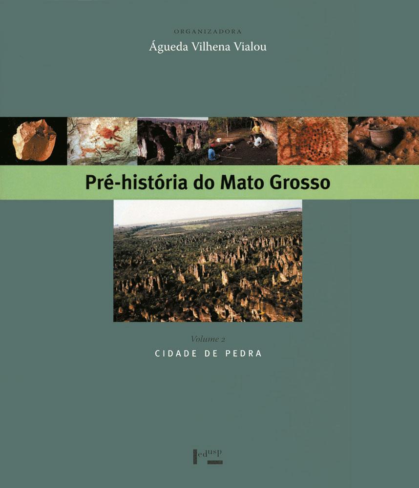 Capa de Pré-História do Mato Grosso Volume 2