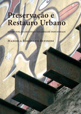 Preservação e Restauro Urbano