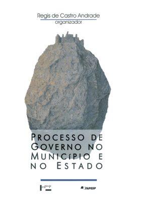 Processo de Governo no Município e no Estado