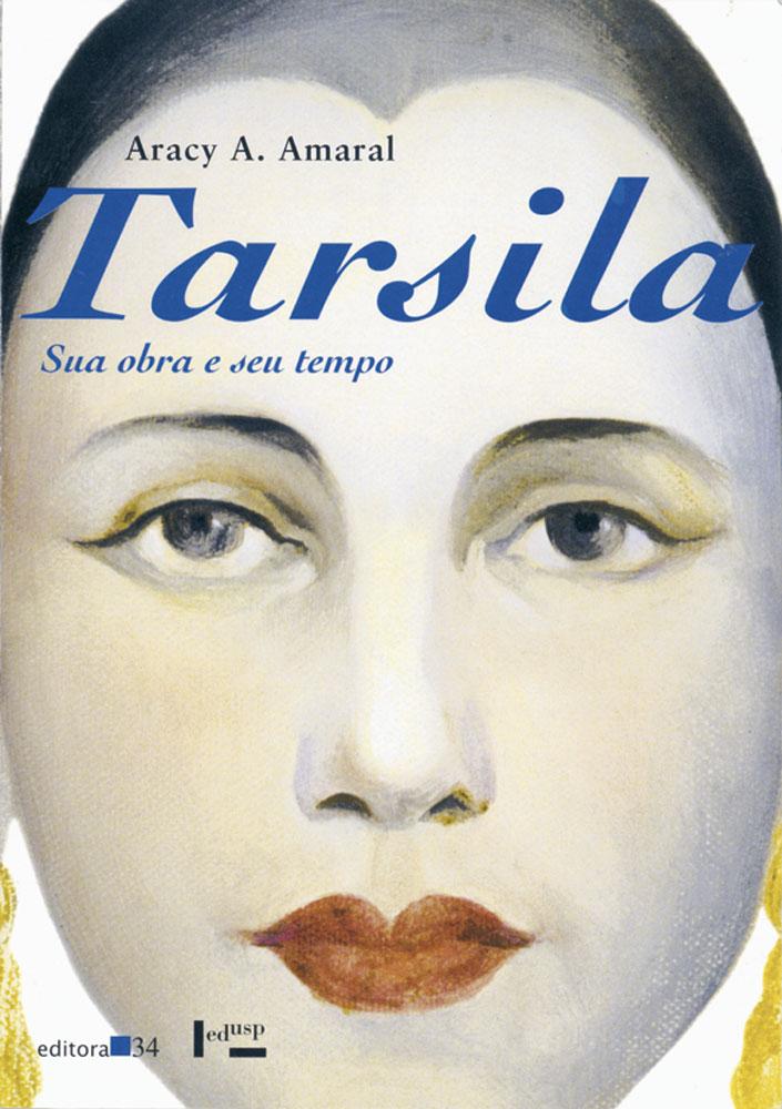 Capa de Tarsila: Sua Obra e Seu Tempo