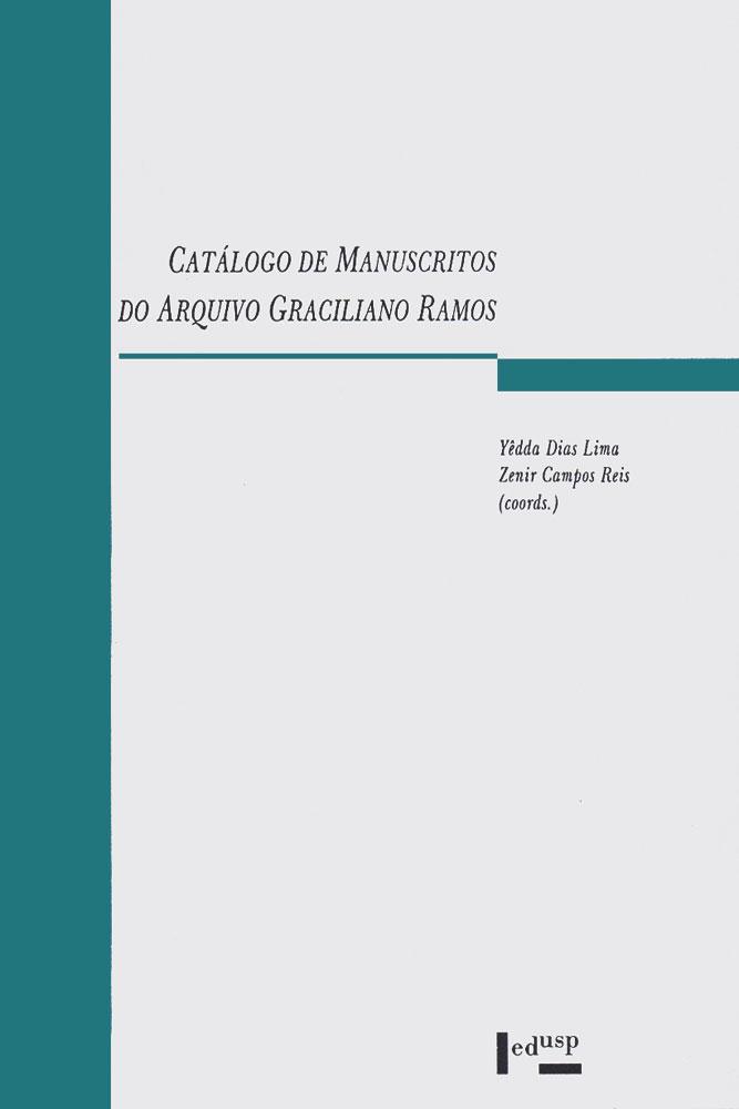 Capa de Catálogo de Manuscritos do Arquivo Graciliano Ramos