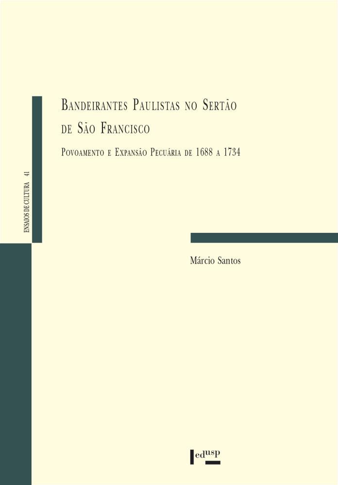 Capa de Bandeirantes Paulistas no Sertão do São Francisco