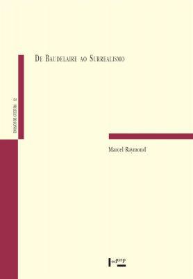 Capa de De Baudelaire ao Surrealismo