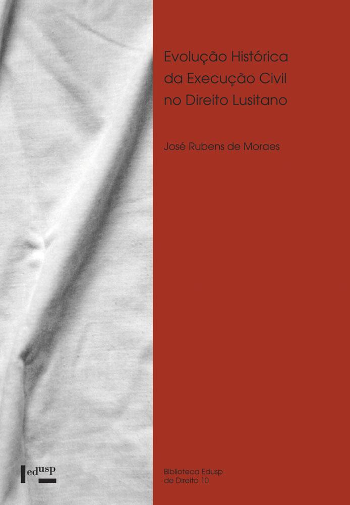 Capa de Evolução Histórica da Execução Civil no Direito Lusitano