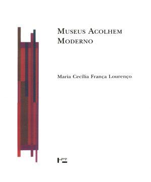 Museus Acolhem Moderno