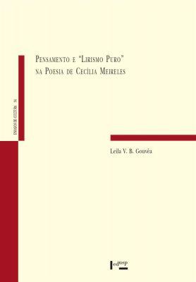 """Pensamento e """"Lirismo Puro"""" na Poesia de Cecília Meireles"""