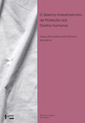 O Sistema Interamericano de Proteção aos Direitos Humanos