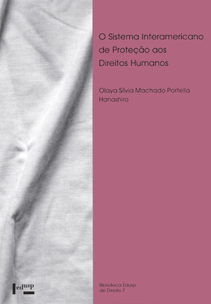 Capa de O Sistema Interamericano de Proteção aos Direitos Humanos