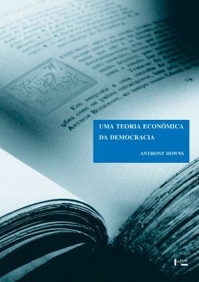 Uma Teoria Econômica da Democracia
