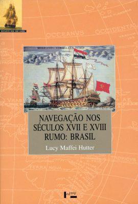 Navegação nos Séculos XVII e XVIII