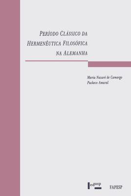 Período Clássico da Hermenêutica Filosófica na Alemanha