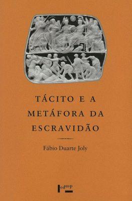 Capa de Tácito e a Metáfora da Escravidão