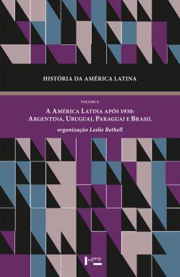 História da América Latina Vol. X
