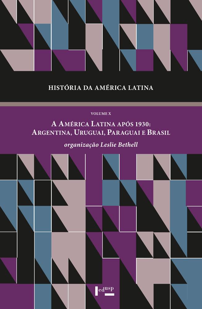 Capa de volume X de História da América Latina