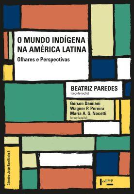Capa de O Mundo Indígena na América Latina
