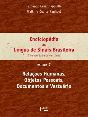 Enciclopédia da Língua de Sinais Brasileira Vol. 7