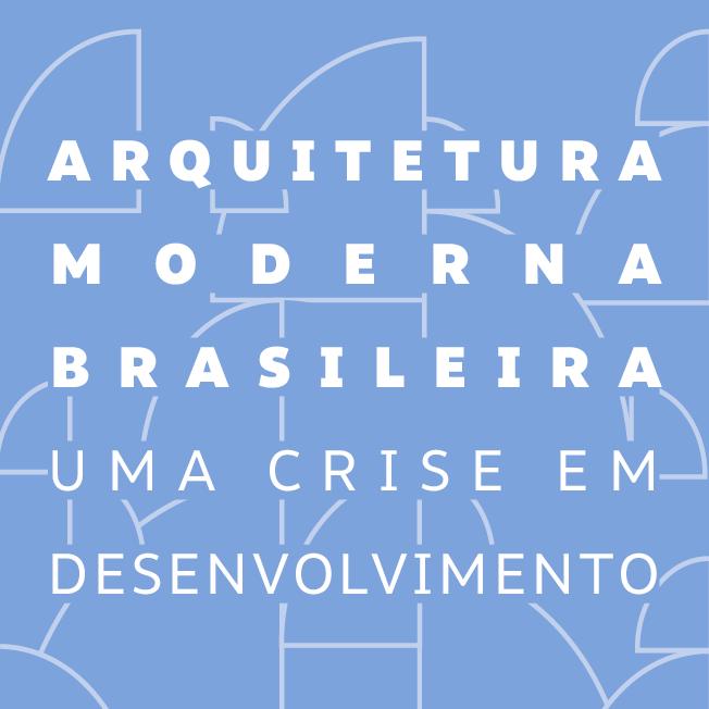 Arquitetura Moderna Brasileira