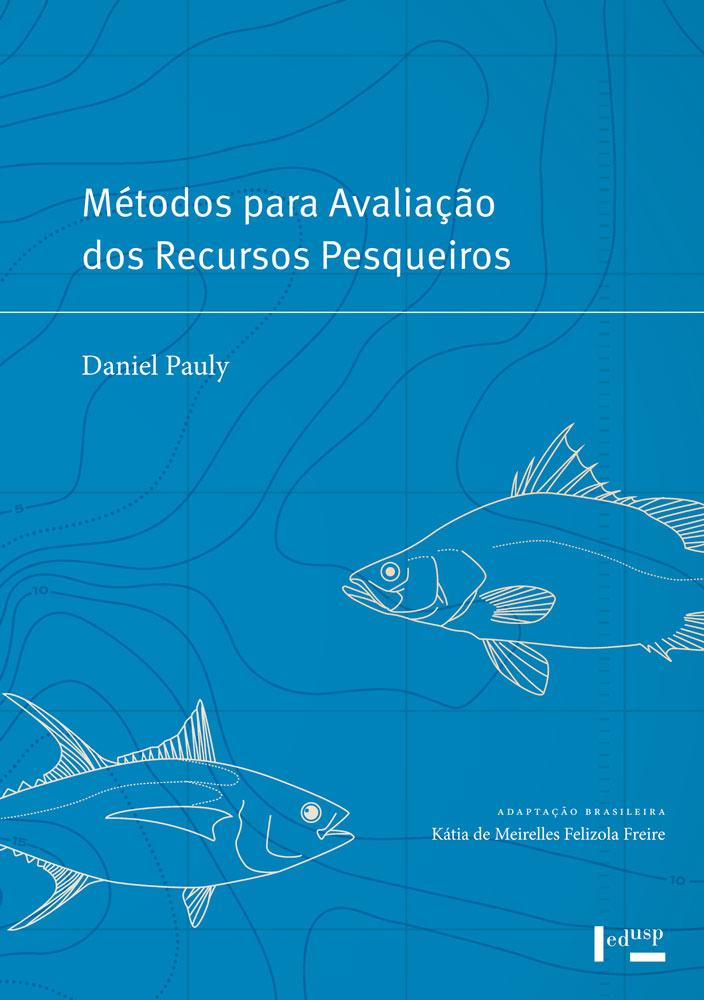 Métodos para Avaliação dos Recursos Pesqueiros