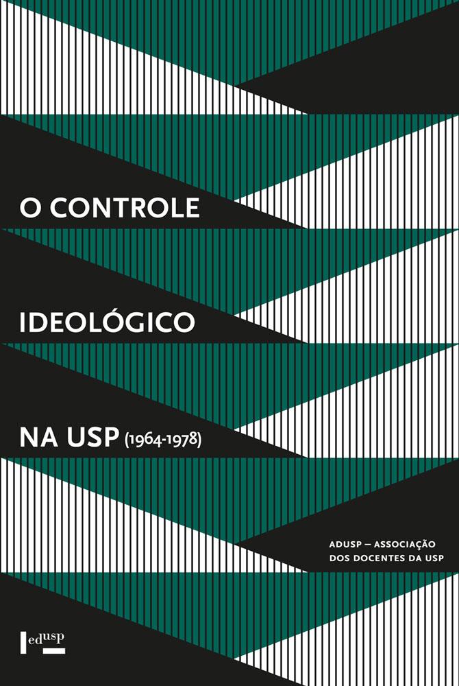 Capa de O Controle Ideológico na USP