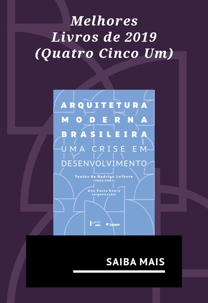 Um dos Melhores Livros de 2019  (Arquitetura e Urbanismo) segundo a Quatro Cinco Um