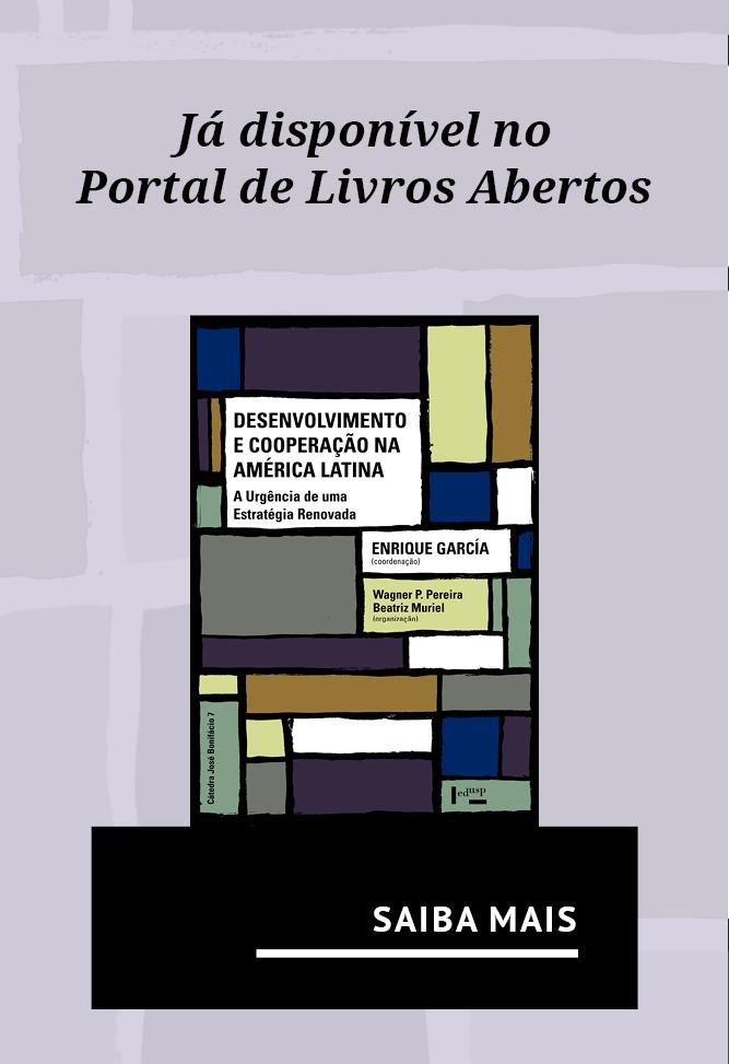 Já disponível no  Portal de Livros Abertos  o sétimo volume da coleção Cátedra José Bonifácio