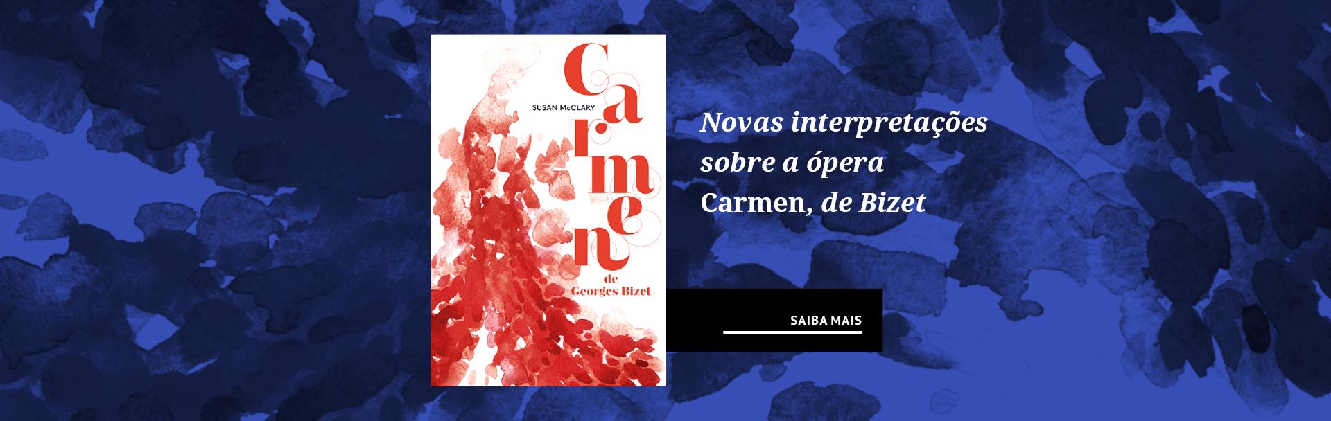 Novas interpretações sobre a ópera Carmen, de Bizet
