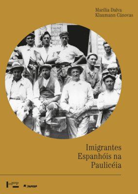 Imigrantes Espanhóis na Paulicéia