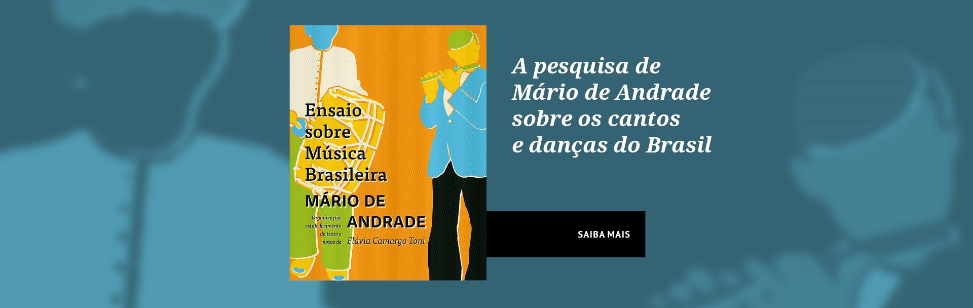 A pesquisa de Mário de Andrade sobre os cantos e danças do Brasil