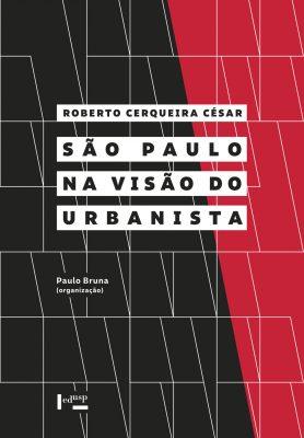 São Paulo na Visão do Urbanista