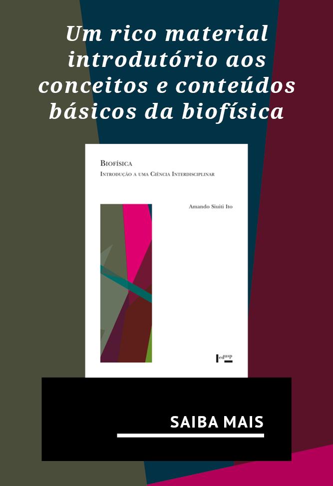 Um rico material introdutório aos conceitos e conteúdos básicos da biofísica