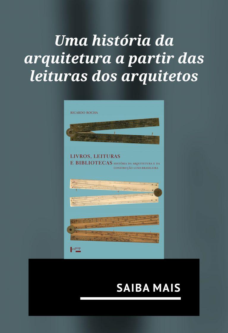 Uma história da arquitetura a partir das leituras dos arquitetos