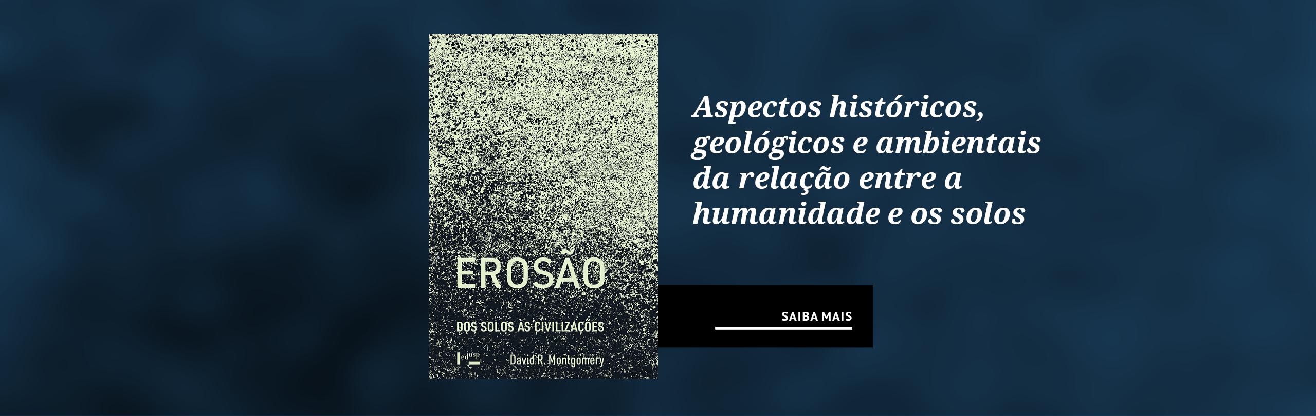 Aspectos históricos, geológicos e ambientais da relação entre a humanidade e os solos
