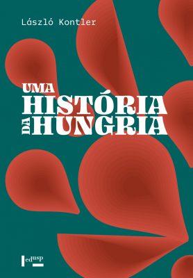 Uma História da Hungria
